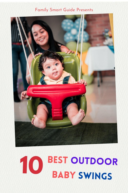 Top 10 Best Outdoor Baby Swings