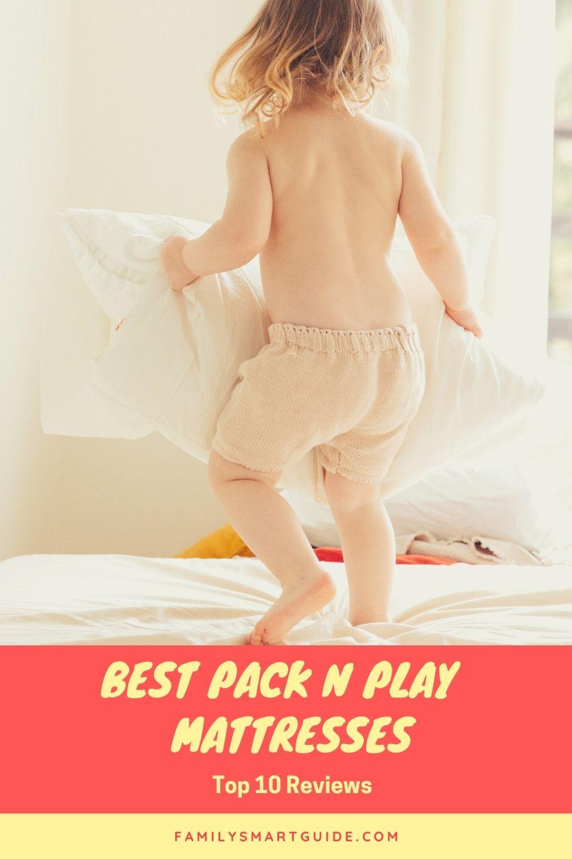 Top 10 best pack n play mattresses