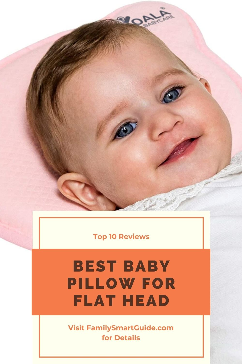 Top 10 Baby Pillow for Flat Head Reviews