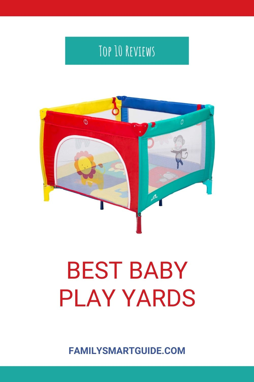 Top 10 Best Baby Play Yards & Playpens Reviews