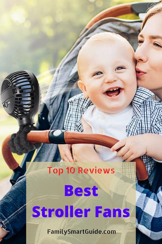 Top 10 Best Stroller Fans Reviews