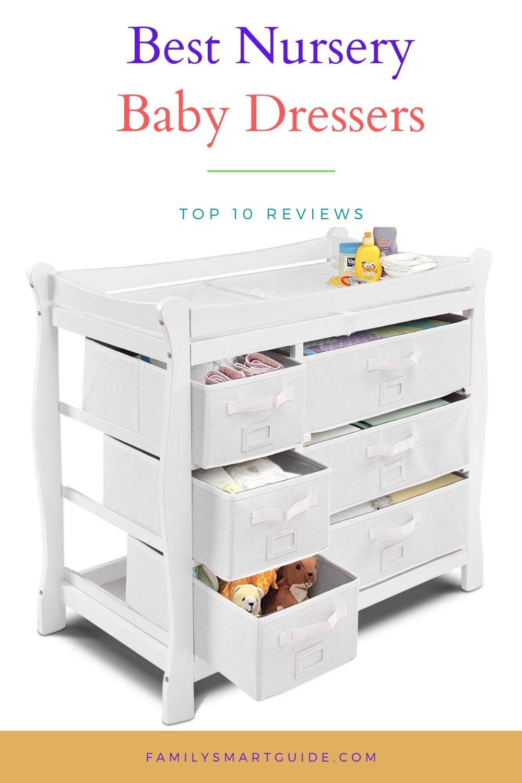 Top 10 Best Baby Nursery Dressers Reviews